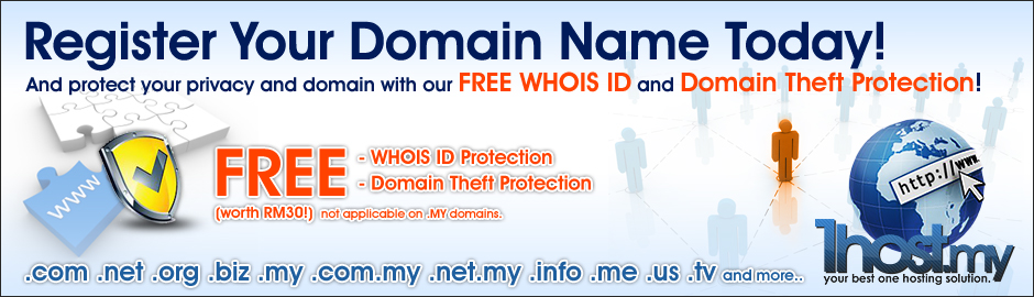 Register Your Domain Name Today! With FREE WHOIS ID and Domain Theft Protection!